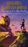 Acorna's Rebels (Acorna #6)
