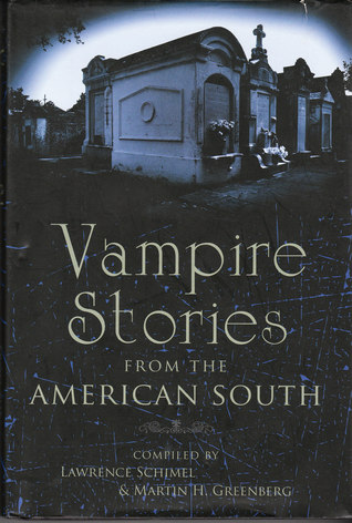 Vampire Stories from the American South by Lawrence Schimel