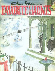Favorite Haunts by Charles Addams