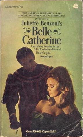 Belle Catherine by Juliette Benzoni