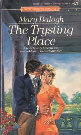 The Trysting Place by Mary Balogh