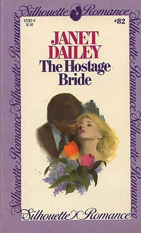 The Hostage Bride by Janet Dailey