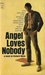 Angel Loves Nobody