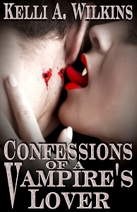 Confessions of a Vampire's Lover by Kelli Wilkins