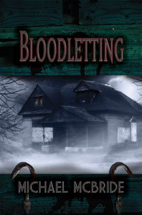 Bloodletting by Michael McBride