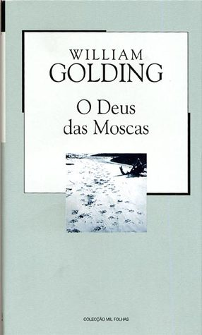 O Deus das Moscas by William Golding