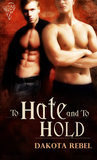 To Hate and To Hold  (Anaboris Clan, #1)