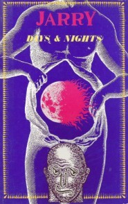 Days and Nights by Alfred Jarry