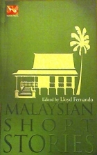 Malaysian Short Stories by Lloyd Fernando