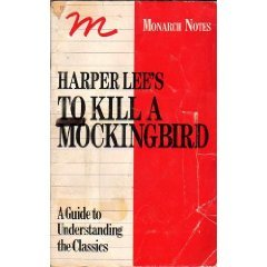 Harper Lee's to Kill a Mockingbird (Monarch Notes)