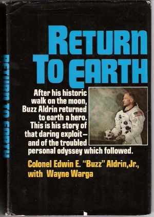 Return to Earth by Edwin E. Aldrin Jr.