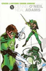 The Green Lantern/Green Arrow Collection, Vol. 2 by Dennis O'Neil