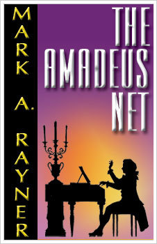 The Amadeus Net by Mark A. Rayner
