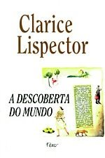 A Descoberta do Mundo by Clarice Lispector