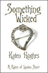 Something Wicked (Rakes of London #2.5)