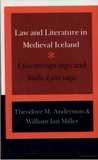 Law and Literature in Medieval Iceland: �Ljosvetninga saga' and �Valla-Ljots saga'
