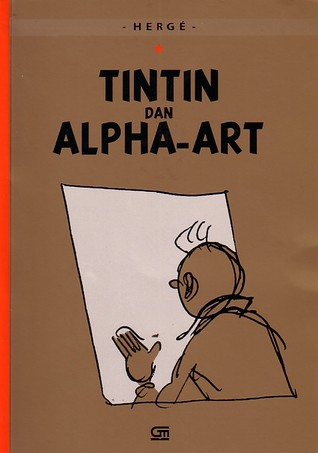 Tintin dan Alpha Art by Hergé