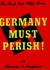 Germany Must Perish!