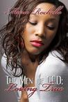 Loving True (The Men of CCD #1)