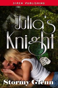Julia's Knight by Stormy Glenn
