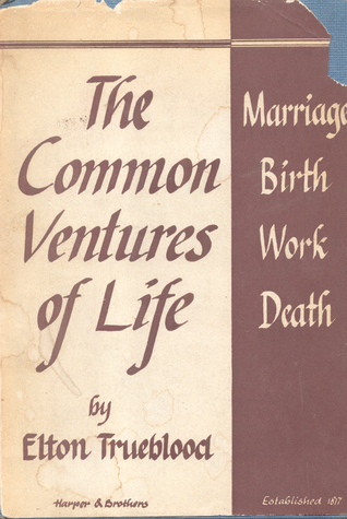 The Common Ventures of Life