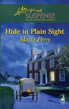 Hide In Plain Sight by Marta Perry