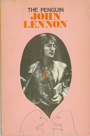The Penguin John Lennon by John Lennon