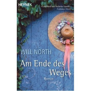 Am Ende des Weges by Will North