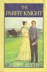 The Parfit Knight by Juliet Blyth