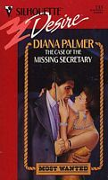 The Case of The Missing Secretary by Diana Palmer