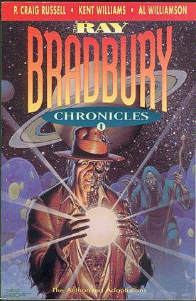 The Ray Bradbury Chronicles 1 by Ray Bradbury