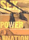 Sex, Power, And Nation: An Anthology Of Writings, 1979 2003