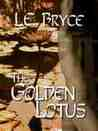 The Golden Lotus (The Courtesans of Tajhaan, #1)