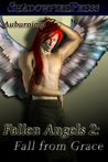 Fall From Grace (Fallen Angels, #2)