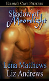 Shadow of Moonlight (Moonlight, #2)