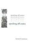 speaking off centre