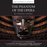 The Phantom of the Opera (Big Finish Classics)