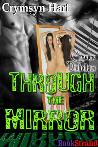 Through the Mirror (Circus Diabolique, #1)