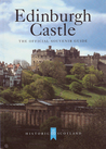 Edinburgh Castle The Official Souvenir Guide