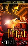 Feral (Lycan Warriors, #1)