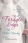 The White Monkey (The Forsyte Saga)