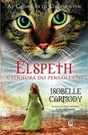 Elspeth - A Senhora do Pensamento (As Crónicas de Obernewtyn, #1)