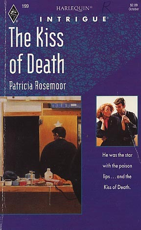 The Kiss of Death by Patricia Rosemoor