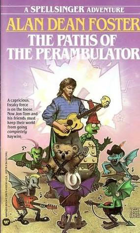 The Paths of the Perambulator by Alan Dean Foster