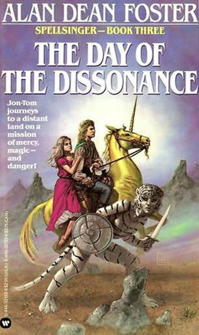 The Day of the Dissonance by Alan Dean Foster
