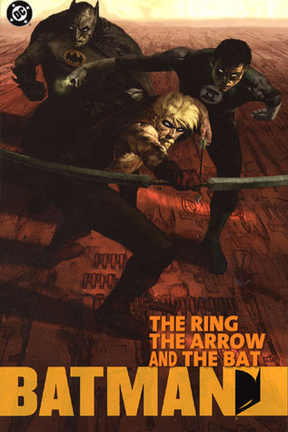 Batman: The Ring, the Arrow, and the Bat