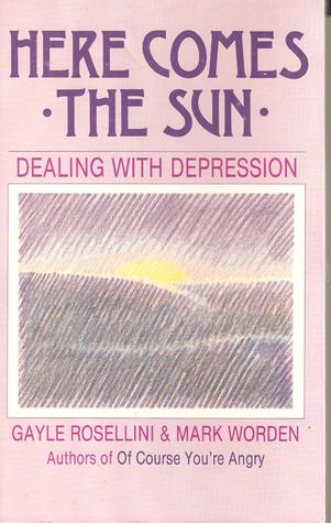 Here Comes The Sundealing With Depression