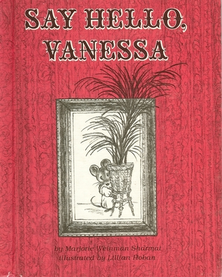 Say Hello, Vanessa by Marjorie Weinman Sharmat