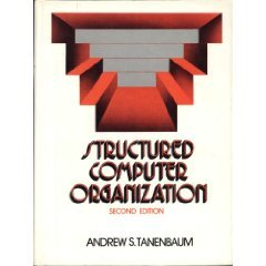 Structured Computer Organization by Andrew S. Tanenbaum