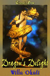 Dragon's Delight (Dragons, #2)